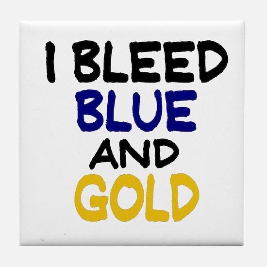 I Bleed Blue n Gold Tile Coaster