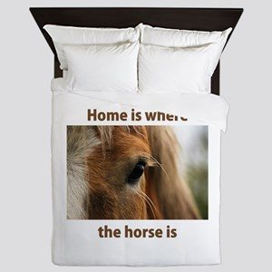 Home is horse Queen Duvet