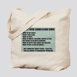 Things I never Learned in High School Tote Bag