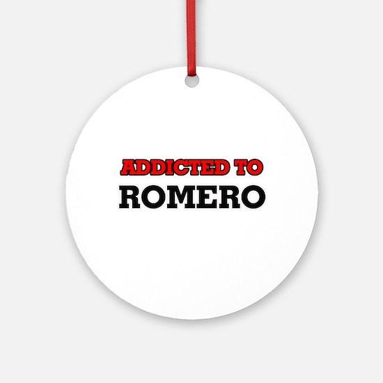 Addicted to Romero Round Ornament