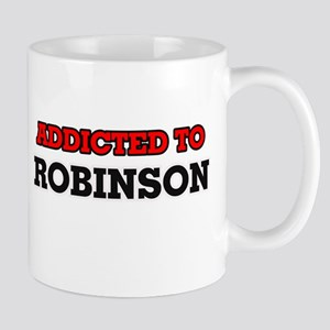 Addicted to Robinson Mugs