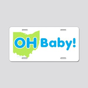 OH Baby! Aluminum License Plate