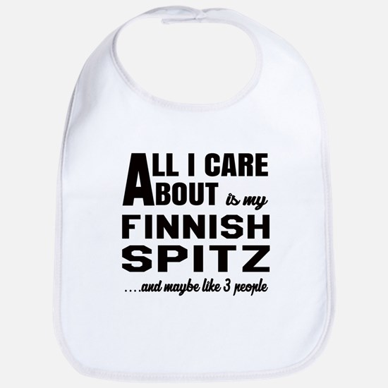 All I care about is my Finnish Spitz Dog Bib