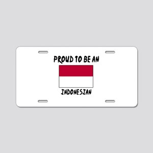 Proud To Be Indonesian Aluminum License Plate