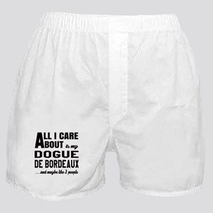 All I care about is my Dogue de Borde Boxer Shorts