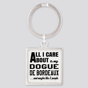 All I care about is my Dogue de Bo Square Keychain