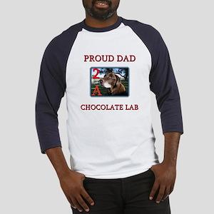 Proud Dad 2 A Chocolate Lab Baseball Jersey