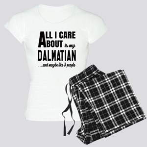 All I care about is my Dalm Women's Light Pajamas