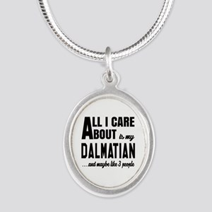 All I care about is my Dalmat Silver Oval Necklace