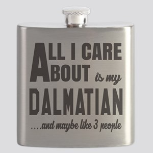 All I care about is my Dalmatian Dog Flask