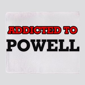 Addicted to Powell Throw Blanket