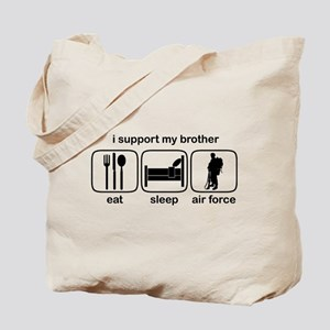 Eat Sleep Air Force - Support Bro Tote Bag