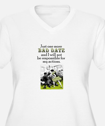One More Bad Date T-Shirt