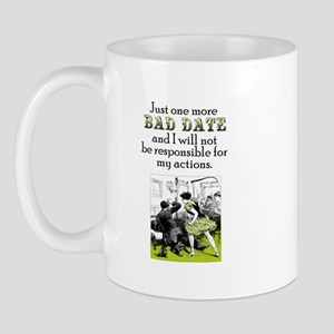 One More Bad Date Mug
