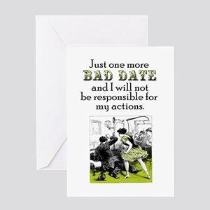 One More Bad Date Greeting Card