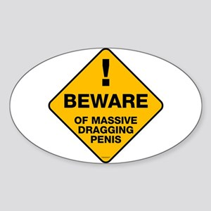 Beware of Massive Dragging Oval Sticker
