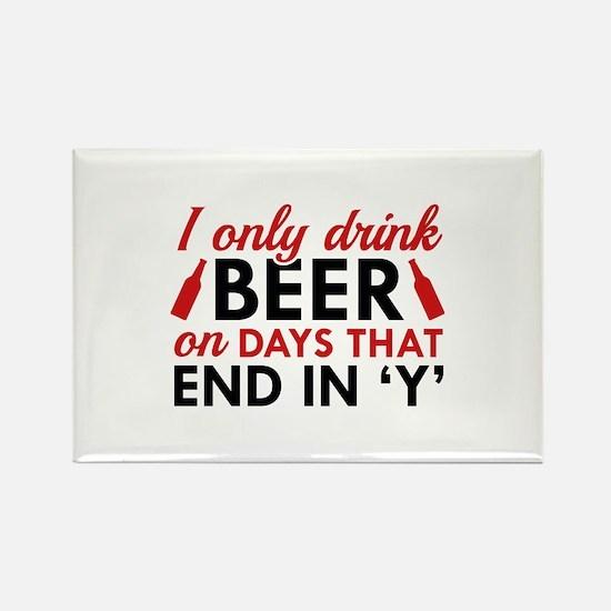 I Only Drink Beer Rectangle Magnet