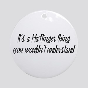 It's a Haflinger Thing Ornament (Round)