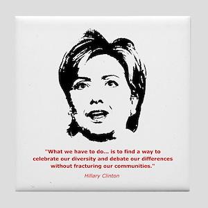 Hillary Clinton Quotes Tile Coaster
