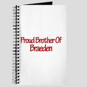 Proud Brother of Braeden Journal