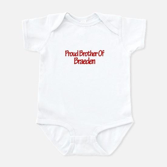 Proud Brother of Braeden Infant Bodysuit