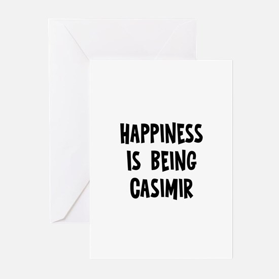 Happiness is being Casimir Greeting Cards (Pk of 1