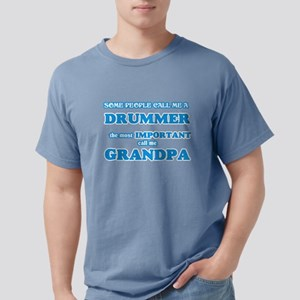 Some call me a Drummer, the most important T-Shirt