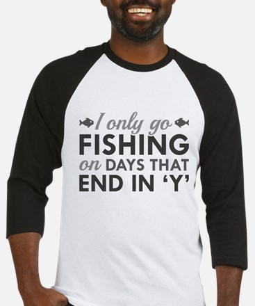 I Only Go Fishing Baseball Jersey