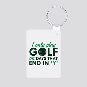 I Only Play Golf Aluminum Photo Keychain