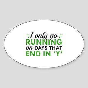I Only Go Running Sticker (Oval)