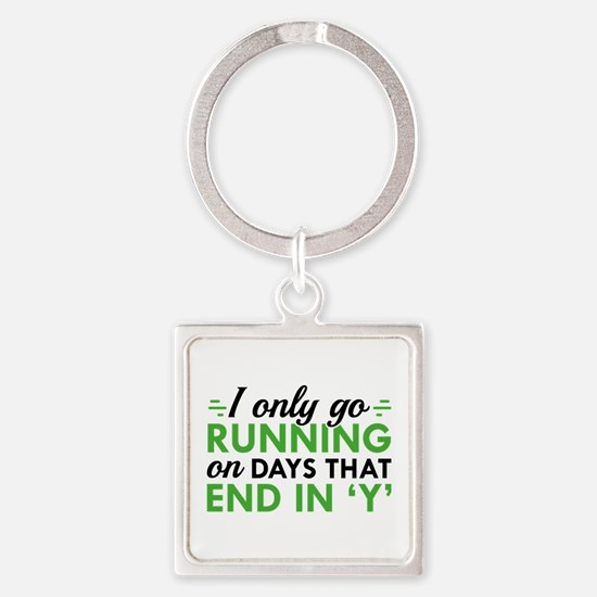 I Only Go Running Square Keychain