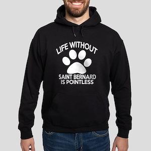 Life Without Saint Bernard Dog Hoodie (dark)
