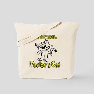Pavlov's Cat... Tote Bag