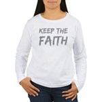 Keep the Faith Long Sleeve T-Shirt