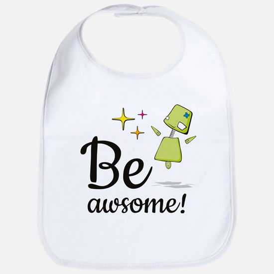 Be Awsome! Bib