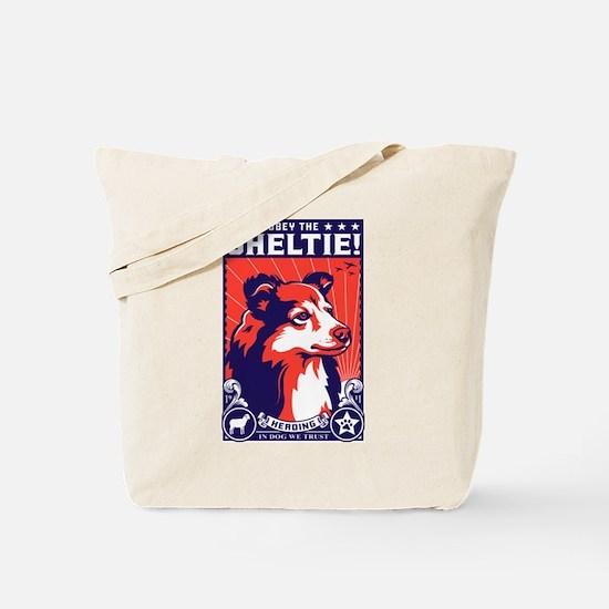 Obey the SHELTIE! -Dog Propaganda Tote Bag