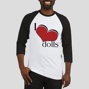 """I """"heart"""" dolls Baseball Jersey"""