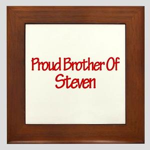 Proud Brother of Steven Framed Tile