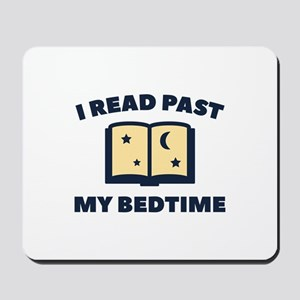 I Read Past My Bedtime Mousepad
