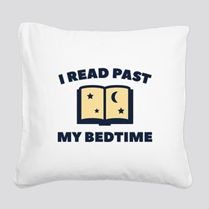 I Read Past My Bedtime Square Canvas Pillow