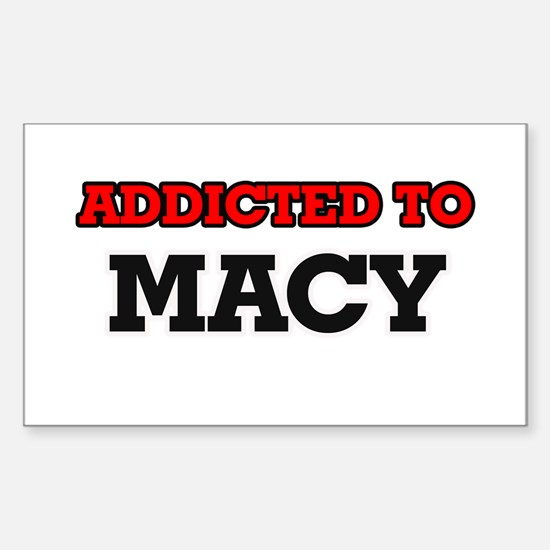 Addicted to Macy Decal
