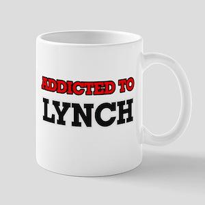 Addicted to Lynch Mugs