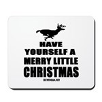 Have Yourself A Merry Little Christmas Mousepad