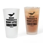 Have Yourself A Merry Little Christmas Drinking Gl