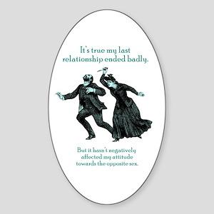My Last Relationship Oval Sticker