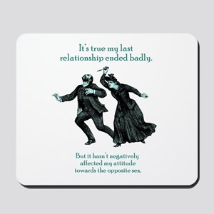 My Last Relationship Mousepad