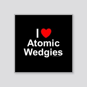 "Atomic Wedgies Square Sticker 3"" x 3"""