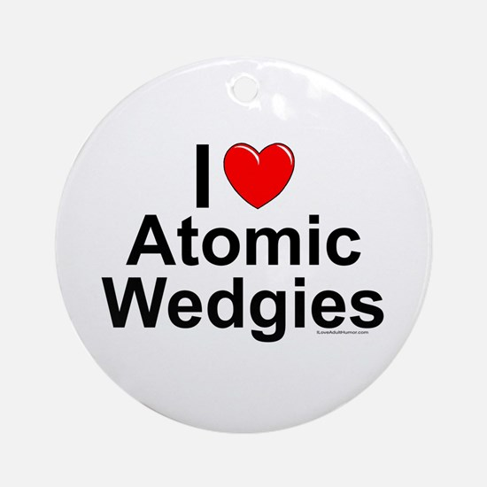 Atomic Wedgies Round Ornament