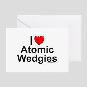 Atomic Wedgies Greeting Card