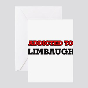 Addicted to Limbaugh Greeting Cards